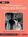 The Further Adventures of Sherlock Holmes (MP3): Inspired By the Original Stories of Sir Arthur Conan Doyle